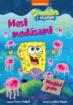 SpongeBob mezi medúzami | Terry Collins, Clint Bond