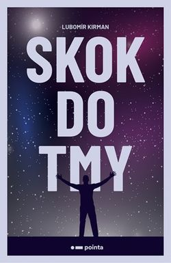 Skok do tmy | Lubomír Kirman