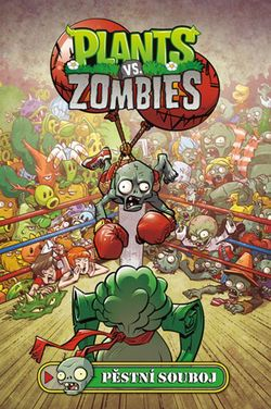 Plants vs. Zombies - Pěstní souboj | Paul Tobin, Tim Lattie