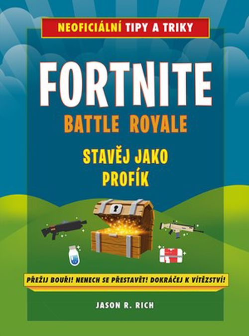 Fortnite Battle Royale: Stavěj jako profík! | Jason R. Rich